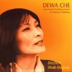 Dechen Shak-Dagsay - Dewa Che