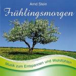 Arnd Stein - Frühlingsmorgen