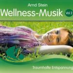 Arnd Stein - Wellness-Musik Vol. 2