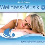 Arnd Stein - Wellness-Musik Vol. 1
